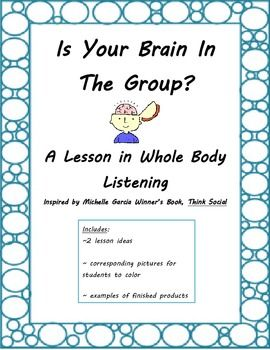 Is Your Brain In The Group? Lessons in Whole Body Listening