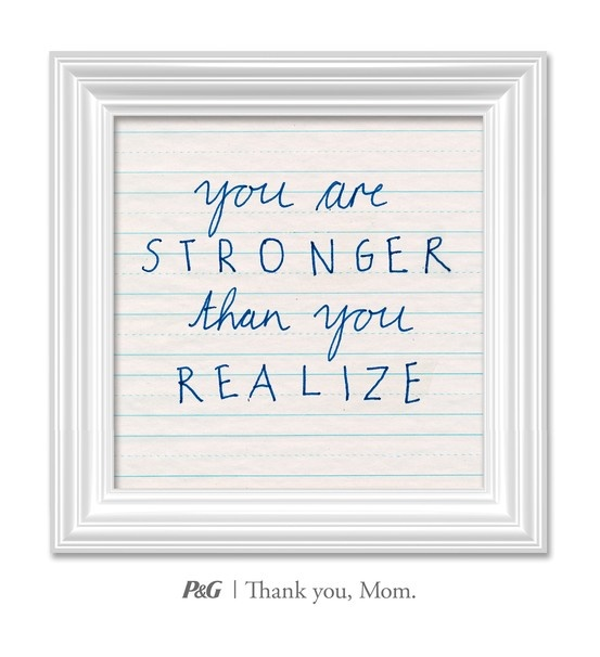 """""""You are stronger than you realize.""""  In the spirit of Mother's Day, tweet the words of wisdom she passed down to you with #momswisdom or post on https://www.facebook.com/thankyoumom"""