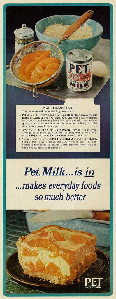 All sizes | 1967 Pet Evaporated Milk Ad, with Peach Custard Cake Recipe | Flickr…