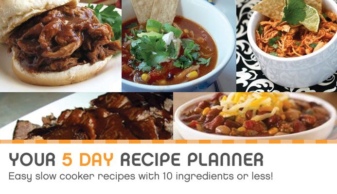 Your 5-day Recipe Planner – Easy Slow Cooker Meals with 10 Ingredients or Less! | Save Community