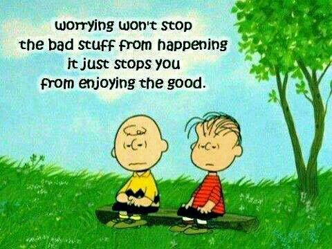 Peanuts, quote, citat, Radiserne, Charlie Brown and ?? (Søren Brun og ?), cute. Worrying won't stop the bad stuff from happening. It just stops you from enjoying the good.