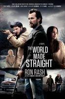 The World Made Straight by Ron Rash. To be released in Jan. 2015 starring Haley Joel Osment, Minka Kelly, and Noah Wiley. #MCDL #WorldMadeStraight