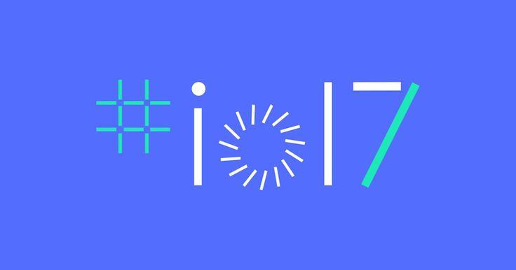 El día miércoles 17 de mayo, en Mountain View, se celebra el Google IO 2017, el evento para desarrolladores organizado por Google.