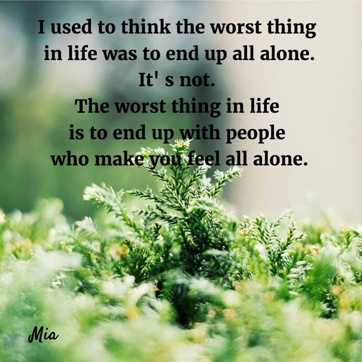 Better Off Alone Sad Quote: 17 Best Ideas About Better To Be Alone On Pinterest