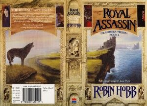 Royal Assassin by Robin Hobb.