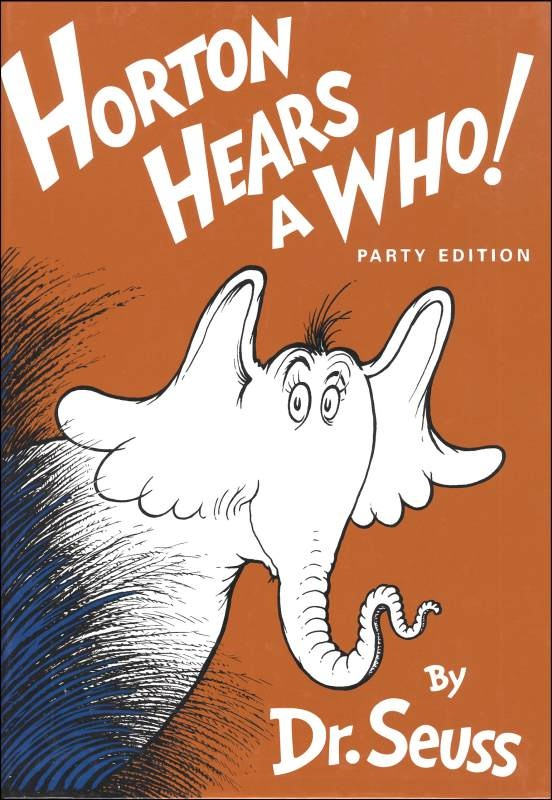 Horton Hears A Who S Childrens Book Written And Illustrated By Theodor Seuss Geisel Under The