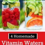 4 Homemade Vitamin Waters For Detox & Weight Loss