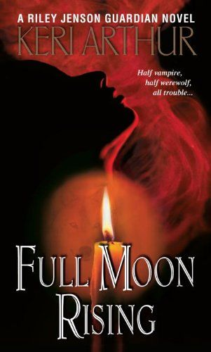 Bestseller Books Online Full Moon Rising (Riley Jensen, Guardian, Book 1) Keri Arthur $7.99  - http://www.ebooknetworking.net/books_detail-0553588451.html