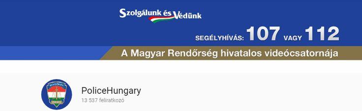 A Magyar Rendőrség hivatalos videó-csatornája - https://www.hirmagazin.eu/a-magyar-rendorseg-hivatalos-video-csatornaja