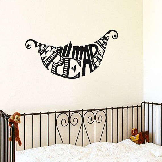 wall decals quote were all mad here decal alice in wonderland vinyl sticker nursery home decor. Black Bedroom Furniture Sets. Home Design Ideas