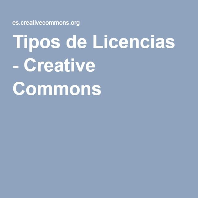 Tipos de Licencias - Creative Commons