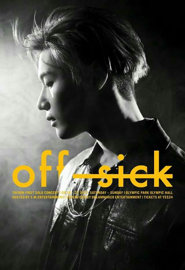 "THIS IS IT!!! Taemin ""off sick"" sfirst solo concert in Korea will be on Aug. 26 & 27, 2017 will held @ Olympic Park Hall in Seoul."