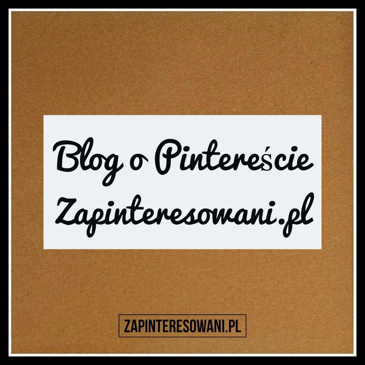 Zapinteresowani to pierwszy polski blog o Pintereście. Pomagamy blogerom i przedsiębiorcom, poprzez edukacyjne treści, w poznaniu i pełniejszym wykorzystaniu Pinteresta do promocji własnego bloga i biznesu. Tematy: Pinterest marketing | Pinterest dla biznesu | Pinterest co to jest? | Pinterest po polsku | Pinterest newsy | Pinterest porady | media społecznościowe | social media | marketing internetowy | wyszukiwanie obrazem | zarabianie na Pintereście. https://zapinteresowani.pl