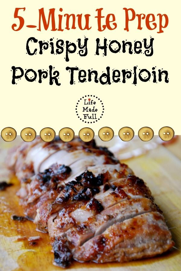 5-Minute Crispy Honey Pork Tenderloin