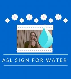 Baby Sign Language Video Dictionary: ASL Sign Water