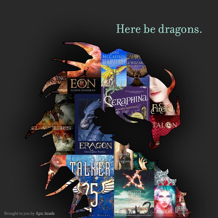 Here There Be Dragons - 17 YA Books With Dragons - by EpicReads