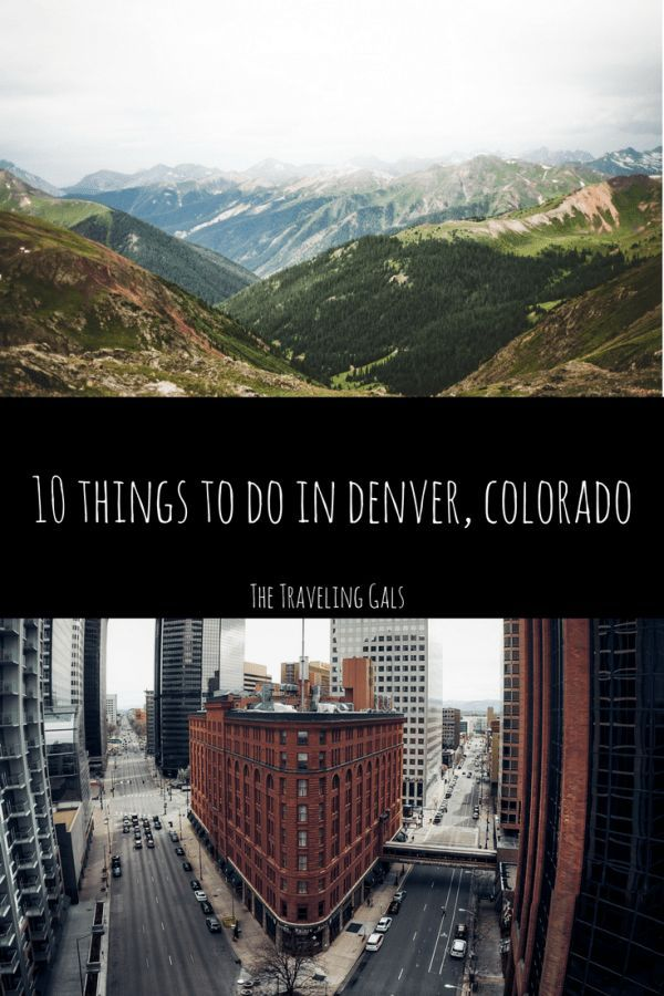 10 Things To Do In Denver Co Travel Usa Travel Guide Travel Usa