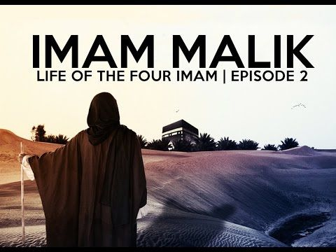 LIFE OF THE FOUR IMAMS | THE STORY OF IMAM MALIK | E.02 - YouTube
