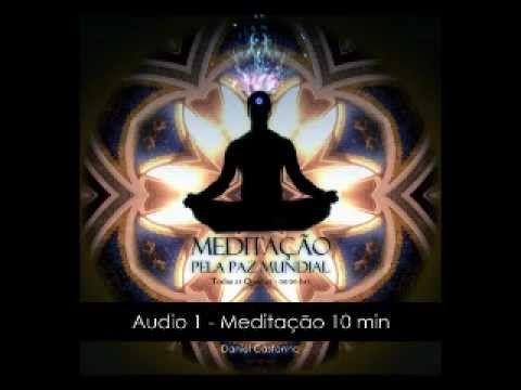 Meditação Pela Paz Mundial - Meditação 01