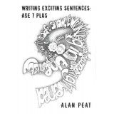 Writing Exciting Sentences: Age 7 Plus by Alan Peat - I have heard really good things about this, might be good for my literacy intervention group.