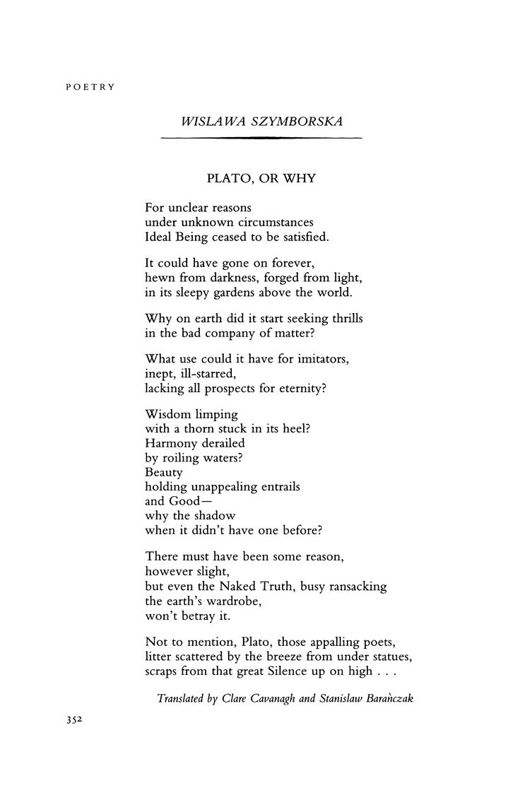 BY WISLAWA SZYMBORSKA   PLATO OR WHY   #WisławaSzymborska   Via Poetry Magazine