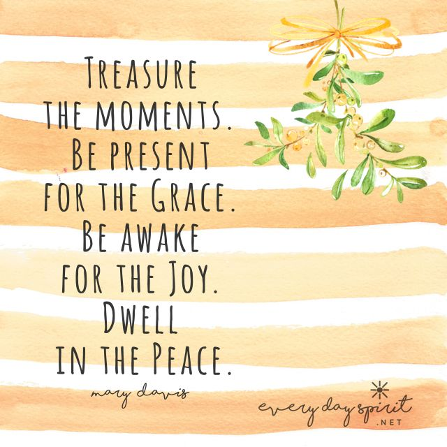 Today we can slow down a bit, take a breath, and be present to the moment we are in ~ opening to grace, joy and peace for all. xo There is a beautiful new book of life-changing inspirations, made for you with great love. Visit ~ https://www.everydayspirit.net/the-book #mindfulness #grace #holidays