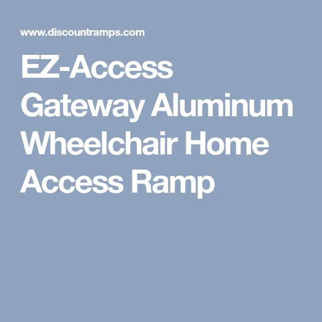 EZ-Access Gateway Aluminum Wheelchair Home Access Ramp