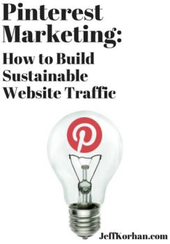#Pinterest Marketing: How To Build Sustainable Website Traffic - @CynthiaPins