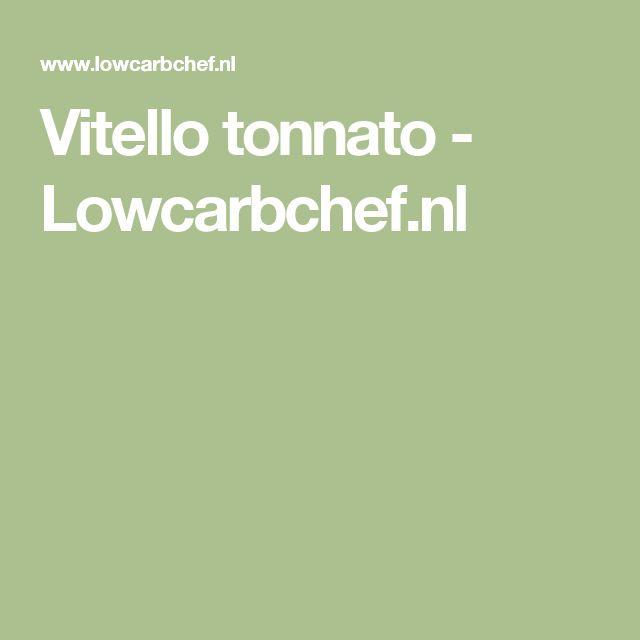 Vitello tonnato - Lowcarbchef.nl