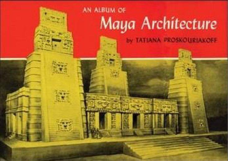 An album of maya architecture.  arquitetura
