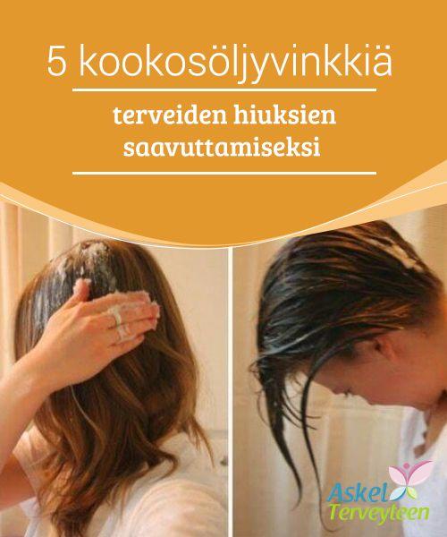 5 kookosöljyvinkkiä terveiden hiuksien saavuttamiseksi   Kookosöljy on #kasvipohjainen tuote, joka on kasvattanut suosiotaan viime vuosina johtuen sen #lääketieteellisistä ja #kosmeettisista hyödyistä.  #Luontaishoidot