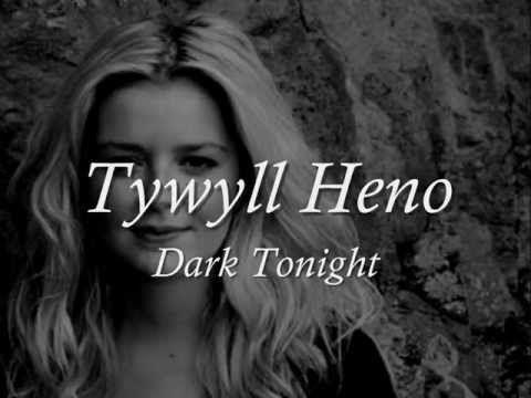 Tywyll Heno - Casi Wyn (geiriau / lyrics)
