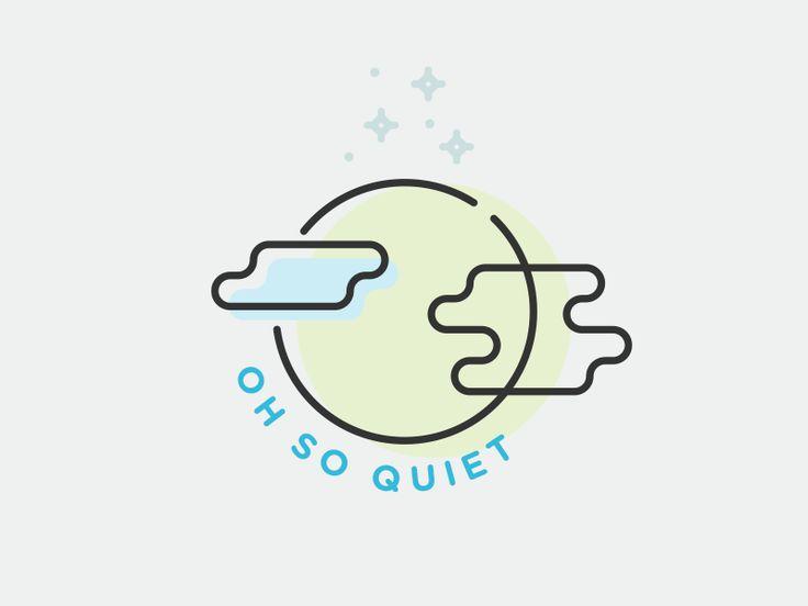 Oh so quiet