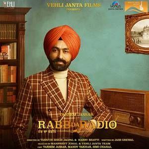 Movie :Rabb Da Radio Language : Punjabi Genre : Drama Starring : Tarsem Jassar, Mandy Takhar, Simi Chahal Director : Tarnvir Singh Jagpal & Harry Bahtti Writer : Jass Grewal Singers : Sharry M…
