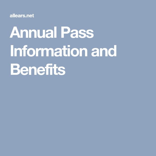 Annual Pass Information and Benefits
