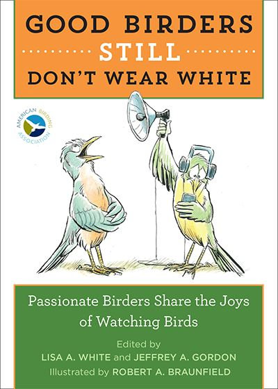 We have 20 copies of the new book, Good Birders Still Don t Wear White, to give away! If you join, renew or gift a membership in the ABA during March 2017, you will be entered into a drawing for one of these books. ABA President Jeff Gordon is a co-editor and more than 10 ABA [read more...]