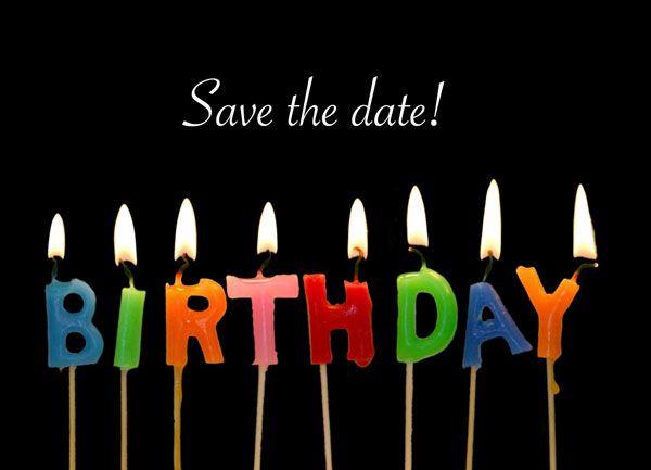 savethedatebirthdays1jpg 600 433 Birthday Wishes – Save the Date Cards Birthday