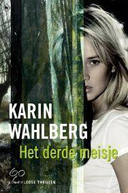 Karin Wahlberg - Het derde meisje - 2014