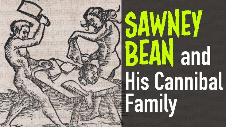 Sawney Bean and His Cannibal Family