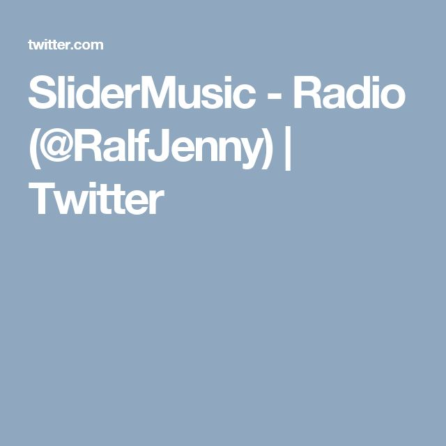 SliderMusic - Radio (@RalfJenny) | Twitter