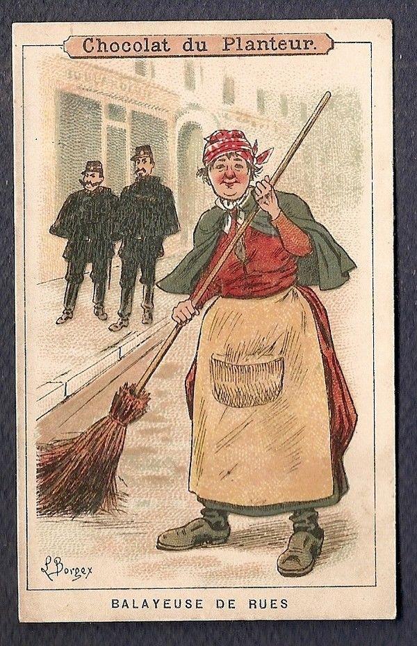 LA BALAYEUSE de RUES - - Chromo Chocolat du PLANTEUR - Victorian Trade card