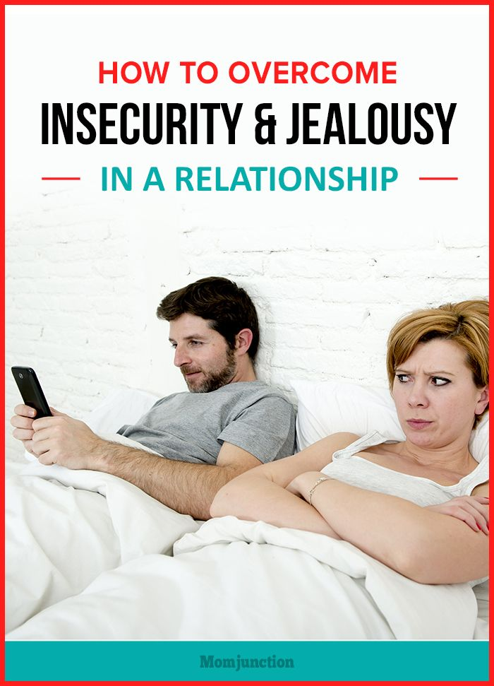 insecurity and jealousy issues in a relationship