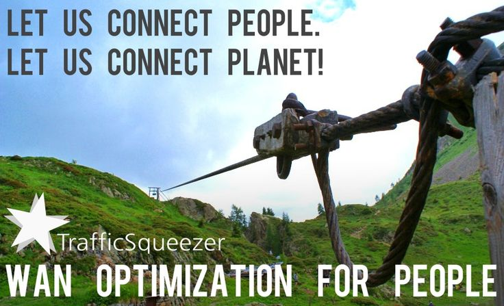 TrafficSqueezer is a Linux-based open-source WAN Optimization project  TrafficSqueezer can be used in: > Aerospace Communications > Defense Communications > Marine Internet > Customer-Support Communications > Teleradiology Networks > Mobile Networks > Deep Space Networks > Content Delivery Networks  Website: http://www.trafficsqueezer.org