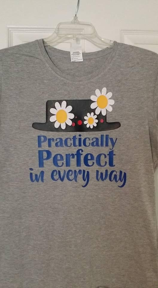 cdb7a3f86 Practically perfect in every way, woman's shirt, t-shirt, Graphic tee, Mary  Poppins, Disney shirt, mom gift