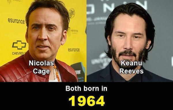 WTF: believe it or not, these celebs are the same age! Keanu has great skin, giving him an edge over Nicolas...
