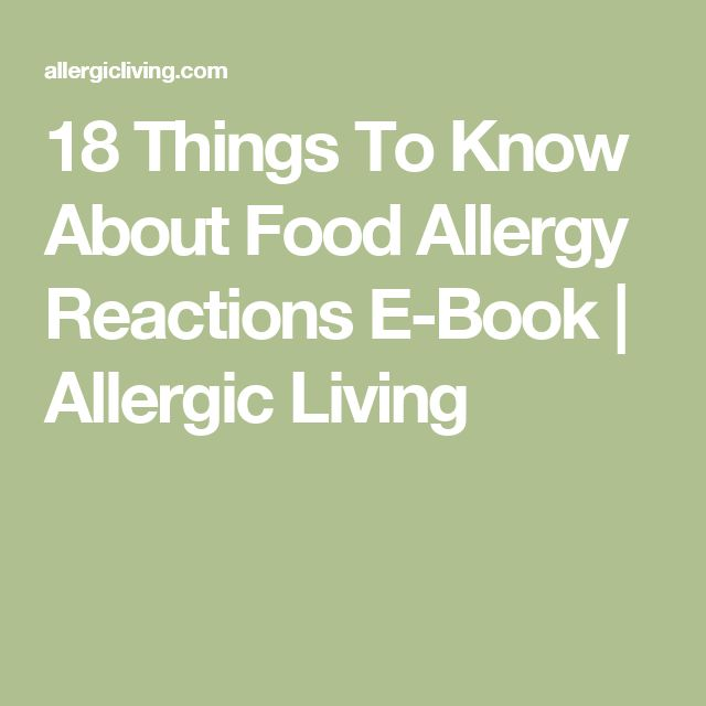 18 Things To Know About Food Allergy Reactions E-Book | Allergic Living