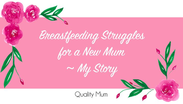Breastfeeding is hard, especially for a new mum. I gave up after 2 weeks. Don't be afraid to seek help. My Breastfeeding Struggles Story.