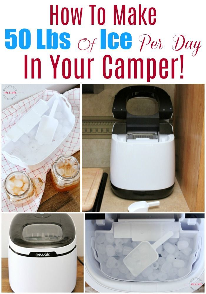 How To Make 50 Pounds Of Ice Per Day In Your Camper Best