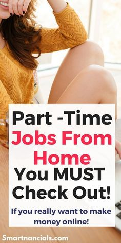 The BEST part time jobs from home you must check out if you really want to make money online! work fro home jobs| Make money online| Part time jobs for extra money| Part time job ideas