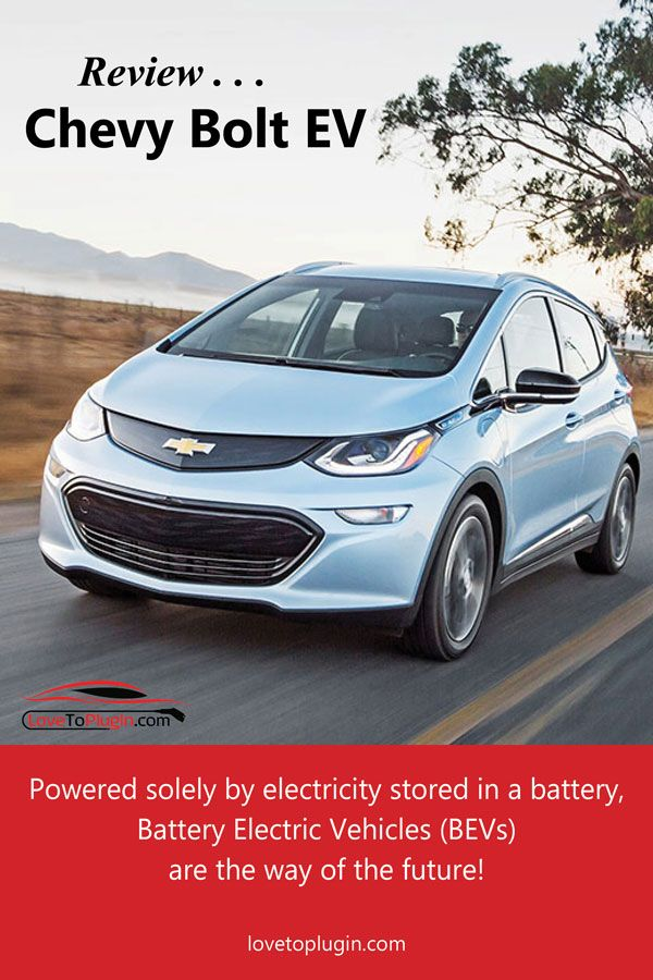 Chevy Bolt Battery Electric Vehicle Bev With Images Chevy